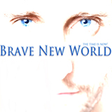 Brave New Wolrd - Time Is Now!
